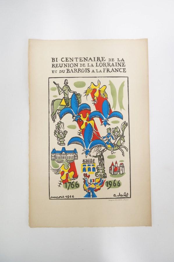 A. JACKET, d'après. Affiche pour le bicentenaire de la réunion de la Lorraine et du Barrois à la France. Mars 1966. Imprimerie PELLERIN à Épinal, impression sur papier. 50 x 32 cm.